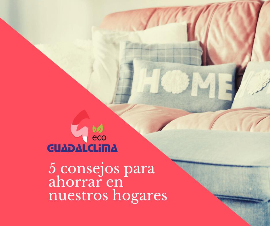 5 consejos prácticos para reducir el consumo en casa