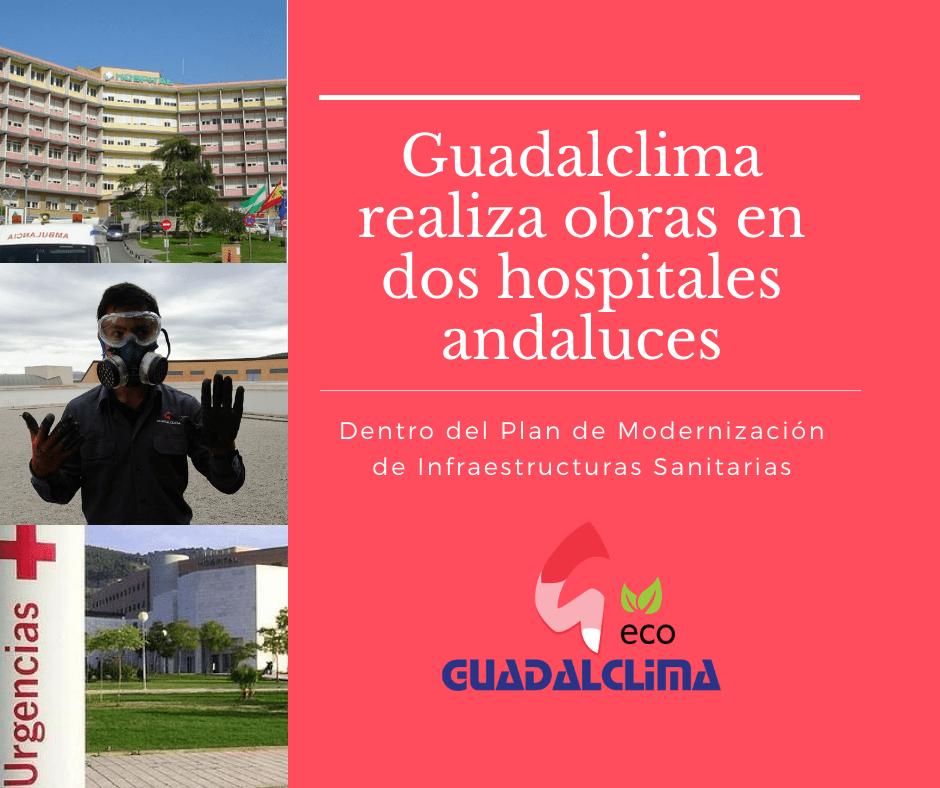 Guadalclima participa en obras de emergencia en dos hospitales andaluces