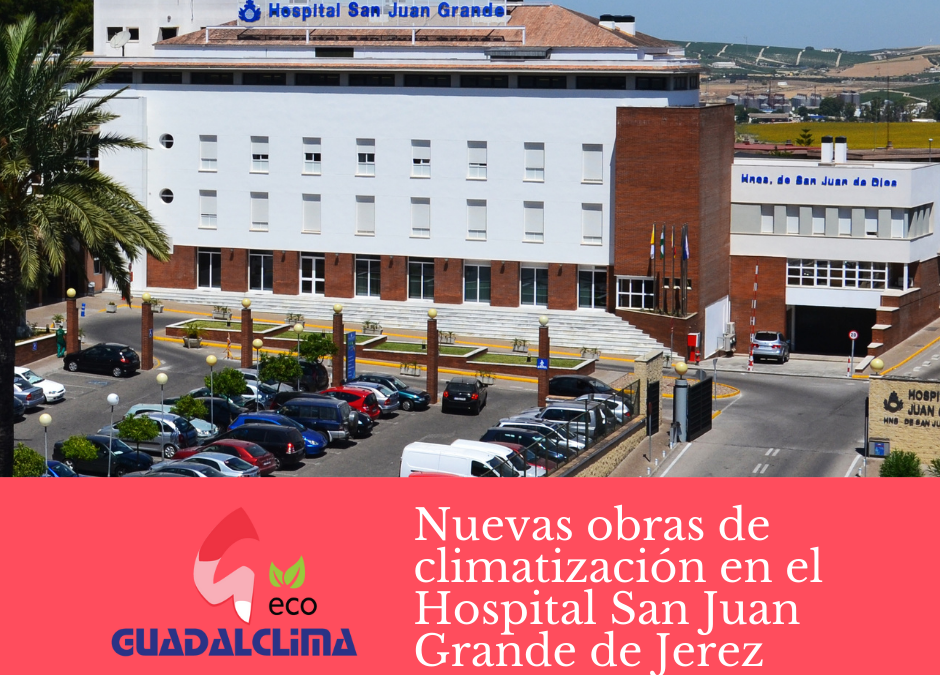 Formamos equipo en la ampliación Hospital San Juan Grande de Jerez de la Frontera